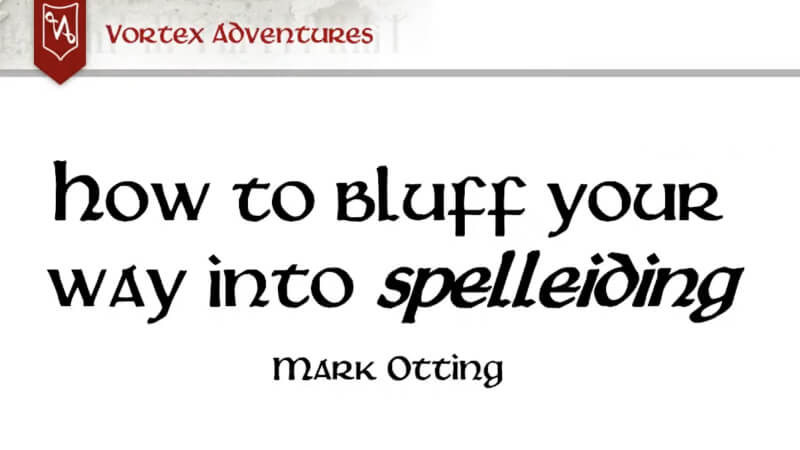 How to bluff your way into spelleiding