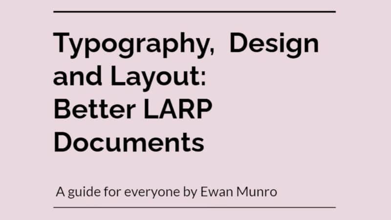 Designing Accessible LARP Documents